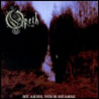 Purchase Opeth - My Arms Your Hearse