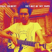 Purchase Paul Gilbert - Get Out Of My Yard