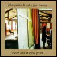 Purchase PJ Harvey & John Parish - Dance Hall At Louse Point