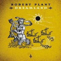 Purchase Robert Plant - Dreamland