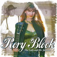 Purchase Rory Block - The Lady and Mr. Johnson