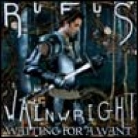 Purchase Rufus Wainwright - Waiting For A Want (CDS)