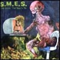 Purchase S.M.E.S. - The Good, The Bad & Me