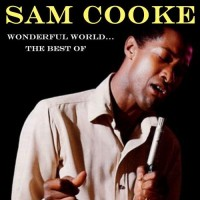 Purchase Sam Cooke - Wonderful Worl d: The Best Of