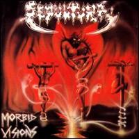 Purchase Sepultura - Morbid Visions / Bestial Devastation