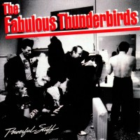 Purchase The Fabulous Thunderbirds - Powerful Stuff