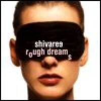 Purchase Shivaree - Rough Dreams