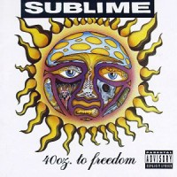 Purchase Sublime - 40 Oz. To Freedom