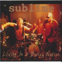 Purchase Sublime - Living In A Boring Nation