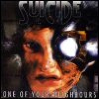 Purchase Suicide - One Of Your Neighbours