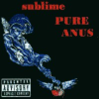 Purchase Sublime - Pure Anus