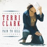 Purchase Terri Clark - Pain To Kill