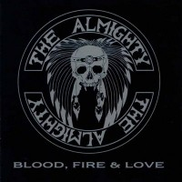 Purchase The Almighty - Blood Fire & Love