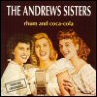 Purchase The Andrews Sisters - Rhum And Coca-Cola
