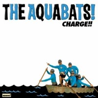 Purchase The Aquabats - Charge!!