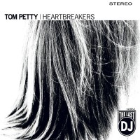Purchase Tom Petty & The Heartbreakers - The Last DJ