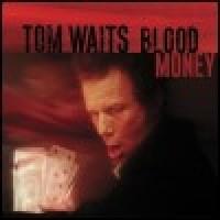 Purchase Tom Waits - Blood Money