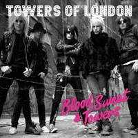 Purchase Towers Of London - Blood Sweat & Towers