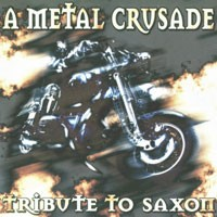 Purchase Tribute - A Metal Crusade: Tribute To Saxon