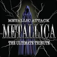 Purchase Tribute - Metallic Attack: The Ultimate Tribute Metallica