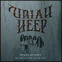 Purchase Uriah Heep - Revelations: The Uriah Heep Anthology CD1