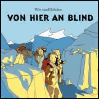 Purchase Wir Sind Helden - Von Hier An Blind