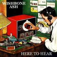Purchase Wishbone Ash - Here To Hear