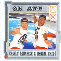 Purchase Charly Lownoise & Mental Theo - On Air