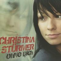 Purchase Christina Stürmer - Ohne Dich
