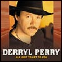 Purchase Derryl Perry - All Just to Get to You