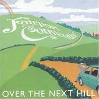 Purchase Fairport Convention - Over The Next Hill
