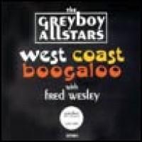 Purchase Greyboy Allstars - West Coast Boogaloo