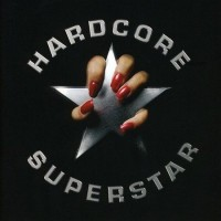 Purchase Hardcore Superstar - Hardcore Superstar