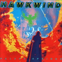 Purchase Hawkwind - Palace Springs