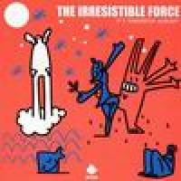 Purchase Irresistible Force - It's Tommorow Already