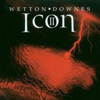 Purchase John Wetton & Geoffrey Downes - Icon II - Rubicon