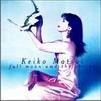 Purchase Keiko Matsui - Full Moon and Shrine