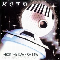 Purchase Koto - From The Dawn Of Time