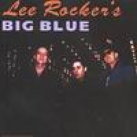 Purchase Lee Rocker - Lee Rocker's Big Blue