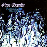 Purchase Lux Occulta - Forever Alone. Immortal