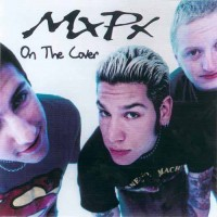Purchase MXPX - On The Cover