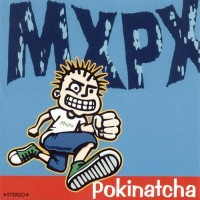Purchase MXPX - Pokinatcha