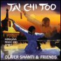 Purchase Oliver Shanti - Tai Chi Too