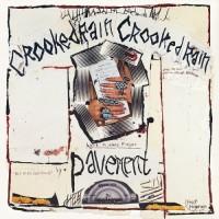 Purchase Pavement - Crooked Rain, Crooked Rain