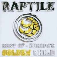 Purchase Raptile - Best of (Europes Golden Child)