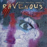 Purchase Ravenous - Mass Mental Cruelty