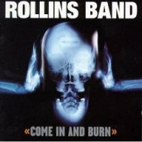 Purchase Rollins Band - Come In And Burn