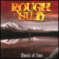Purchase Rough Silk - Wheels Of Time CD1