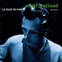 Purchase Scott Weiland - 12 Bar Blues
