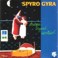 Purchase Spyro Gyra - Dreams Beyond Control